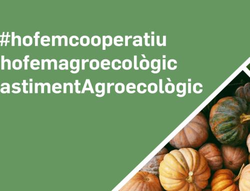 Campanya #hofemagroecològic dels grups i cooperatives de consum